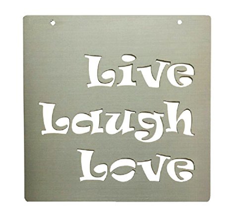 Live Laugh Love Stainless Steel Sign
